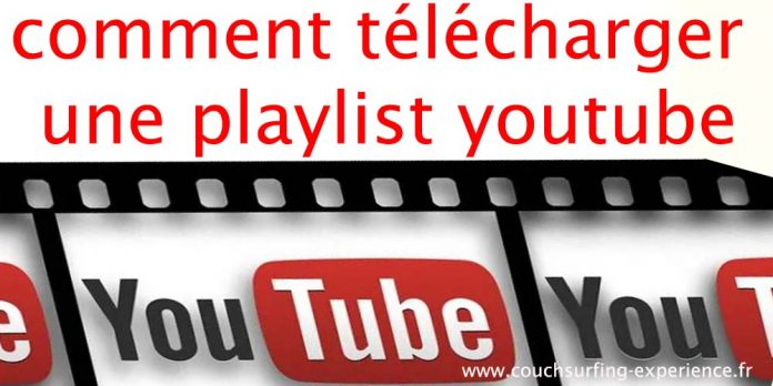 comment télécharger une playlist youtube